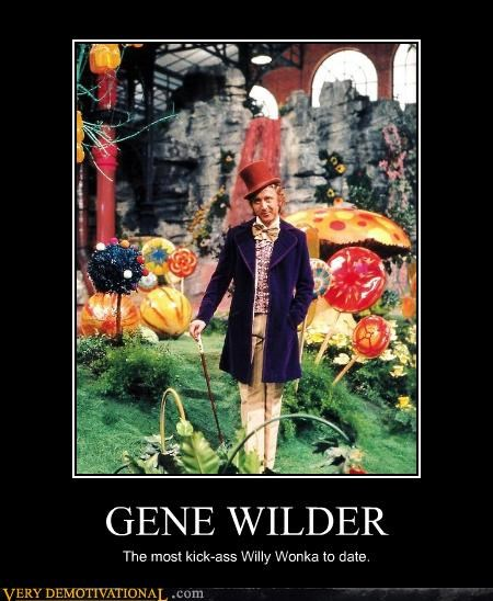 GENE WILDER The most kick-ass Willy Wonka to date.