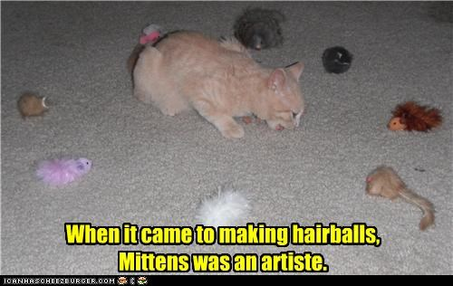artist artistry caption captioned cat hairballs making mittens talent
