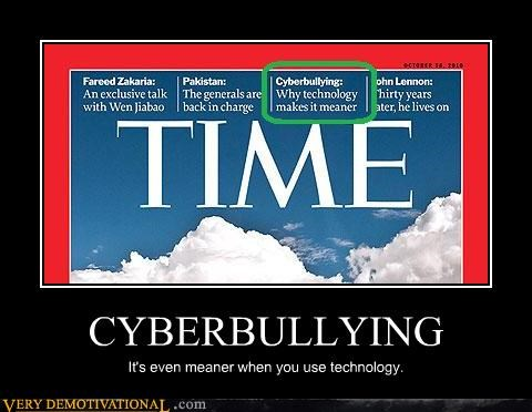computers cyber police cyberbullying I backtraced it idiots modern living technology