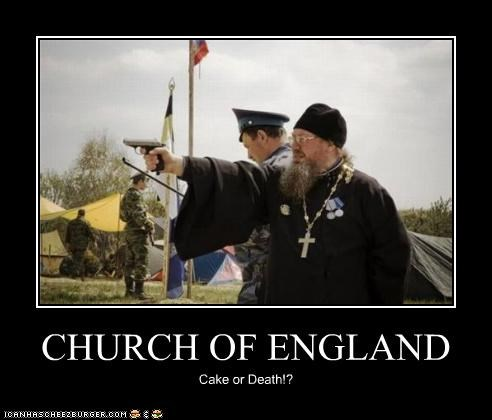 CHURCH OF ENGLAND Cake or Death!?