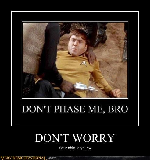 bro,chekov,dont taze me bro,hilarious,phasers,Star Trek,yellow