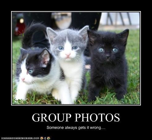 GROUP PHOTOS Someone always gets it wrong....