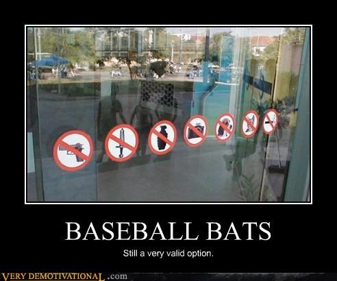 baseball bats,just-kidding-relax,laws,rules,sheeple,signs,stickers,weapons