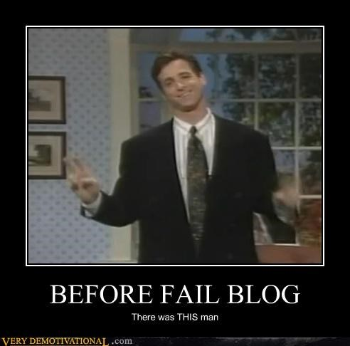 BEFORE FAIL BLOG There was THIS man