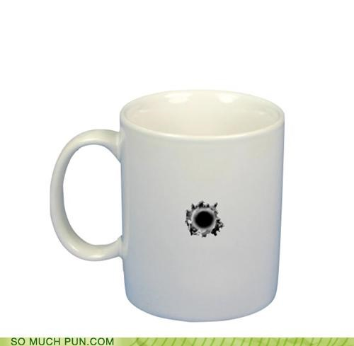beaned,bullet,bullet hole,coffee,grounds,mug,shot