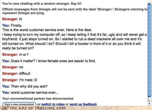 customer support fancy ladies for hire m or f turn off worst-troll-ever