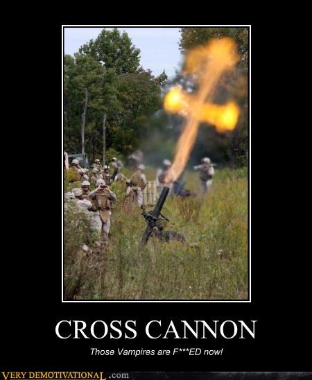 cross cannon mortar Pure Awesome religion vampires weapons
