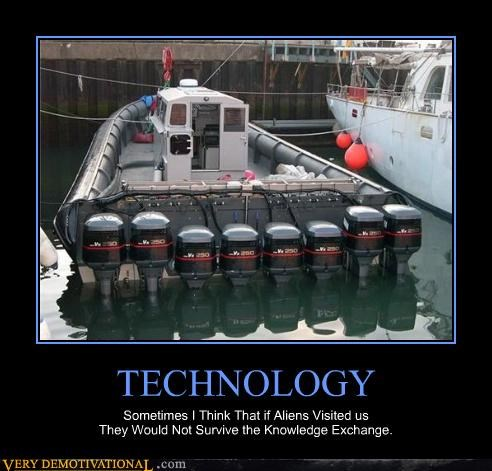 Aliens,boats,motors,Sad,sad but true,technology