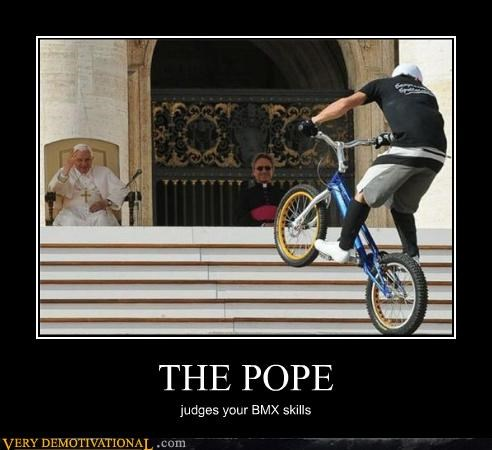 bmx,impossible,skills,the pope,wtf