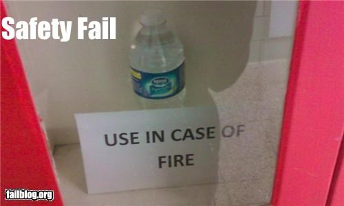 emergency,failboat,fire,g rated,safety,thats-not-helpful,water bottle