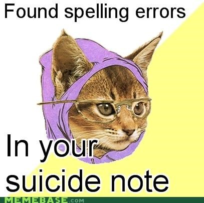 grammar nazi Hipster Kitty Memes sewercide - 4089344256