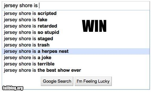 Autocomplete Me,failboat,google,jersey shore,search,STDs,television