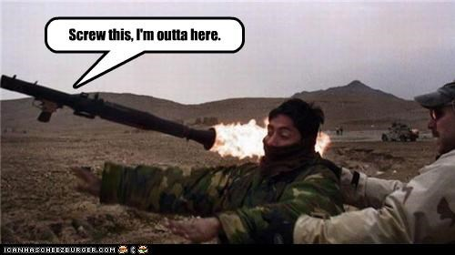 FAIL,fire,military,out of here,rocket launcher,RPG,soldier