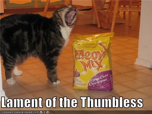 caption captioned cat food lament meow mix thumbless upset whining - 4091557120