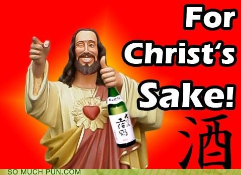 alcohol bible crucifixion for-christs-sake heart sutra homophone jesus judas mary magdalene sake story zen - 4091977728