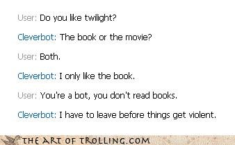 Cleverbot,twilight,touchy