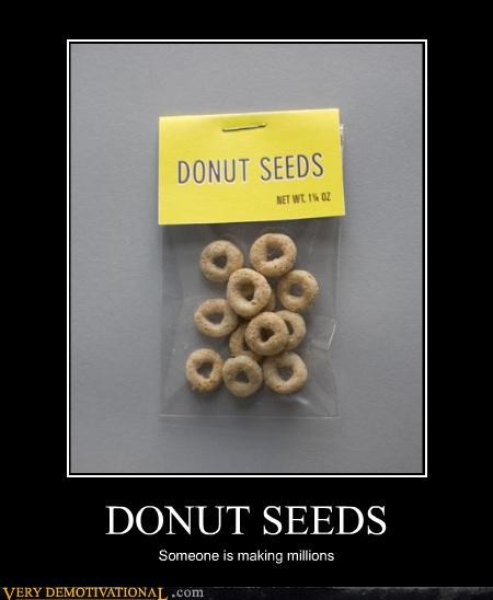 agriculture cheerios donut seed food Hall of Fame idiots lies millionaires vicious lies - 4097308160