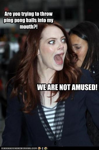 actress,balls,emma stone,expression,lolz,mouth,not amused,ping pong