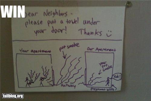 drugs failboat neighbors notes smoke towels Why Do I Live Here win - 4099254016