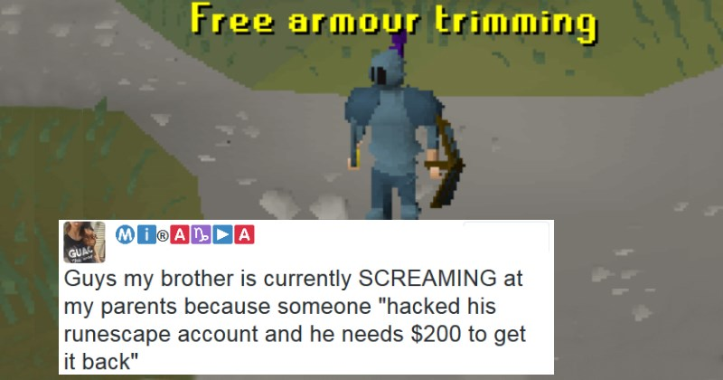 Girl Live-Tweets Brothers Insane Meltdown After His Runescape Account is Hacked and Held for Ransom
