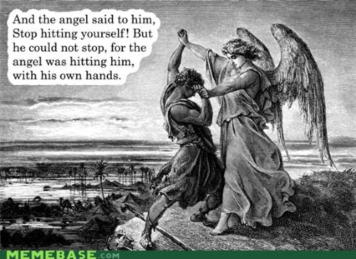 angels lol Memes stop hitting yourself - 4103347968