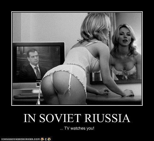 IN SOVIET RIUSSIA ... TV watches you!