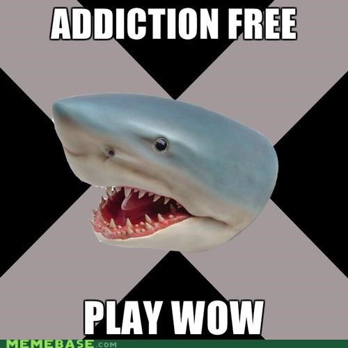 Memes,Straightedge Shark,wow-addiction