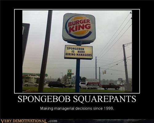 burger king cartoons idiots in this economy sad but true spongebob square pants - 4106941440
