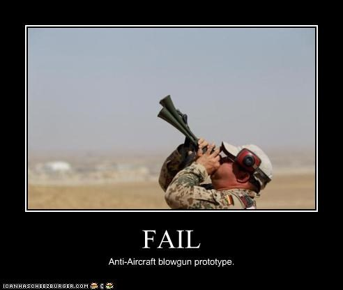 FAIL Anti-Aircraft blowgun prototype.
