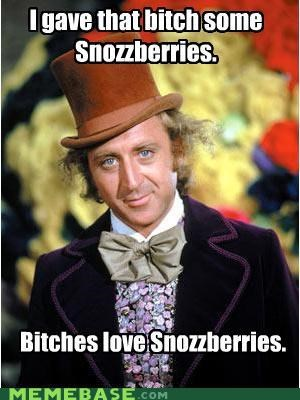 Charlie Bucket,everlasting gobstoppers,Ladies Love,Memes,Snozzberries,wonka