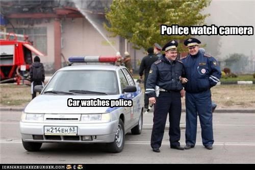Police watch camera Car watches police