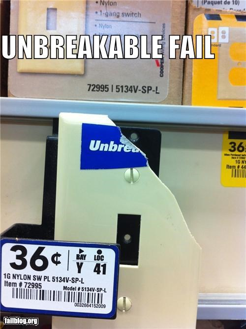 broken,failboat,g rated,light switch plate,not as advertised,unbreakable