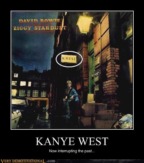 david bowie,douchebag,kanye west,time travel,why does he get it,ziggy stardust