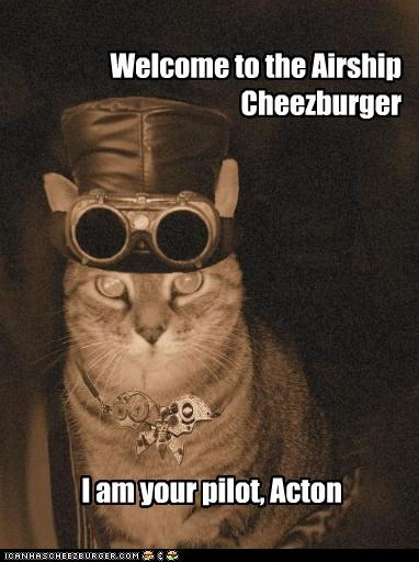Welcome to the Airship Cheezburger I am your pilot, Acton