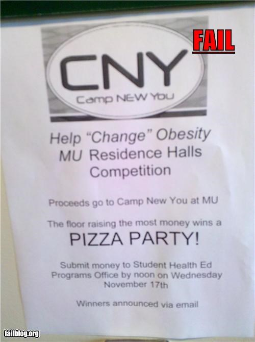 awareness,bad idea,failboat,g rated,incentive,irony,obesity,pizza party