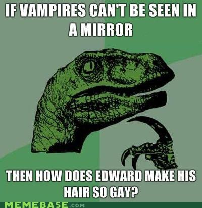 edward cullen fabulous hair Memes philosoraptor twilight - 4126486016