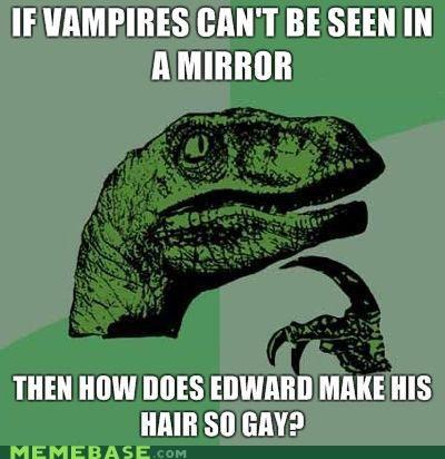 edward cullen fabulous hair Memes philosoraptor twilight - 4126486016