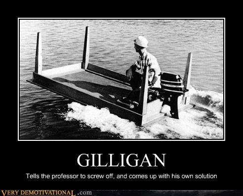 boats gilligan motor Pure Awesome there I fixed it TV wtf - 4126590464