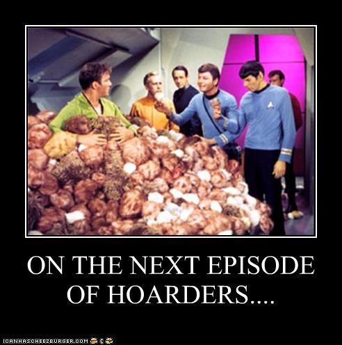 DeForest Kelley Hall of Fame hoarders Leonard Nimoy lolz sci fi Shatnerday Star Trek tribbles William Shatner - 4126964480