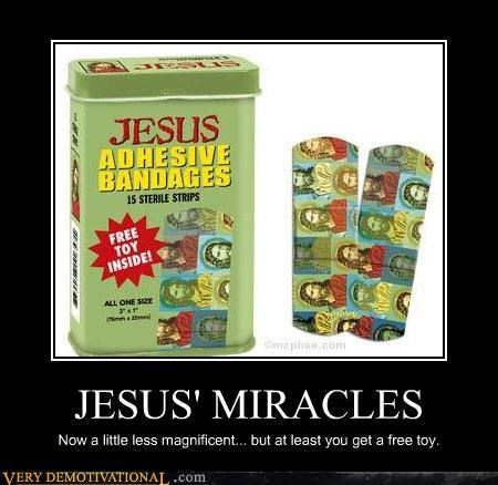 band aids,capitalism,free toys,jesus,jk,marketing,miracles