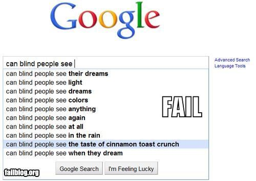 Autocomplete Me,blind,cereal,cinnamon toast crunch,failboat,google,searches,see,tastes