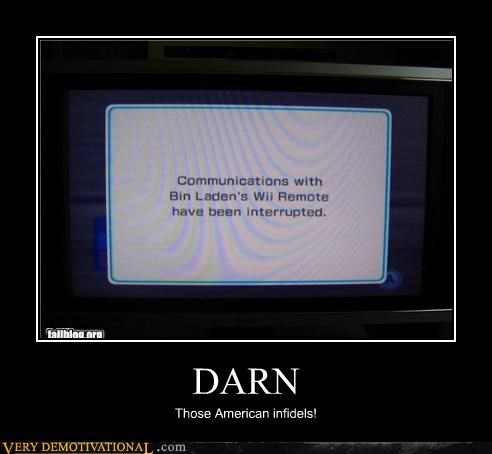 DARN Those American infidels!