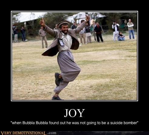 "JOY ""when Bubbla Bubbla found out he was not going to be a suicide bomber"""