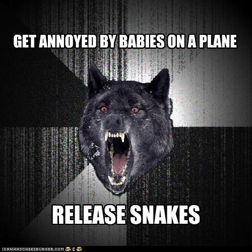 GET ANNOYED BY BABIES ON A PLANE RELEASE SNAKES