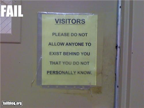 EXISTING BEHIND ME IS NOT ALLOWED !!!! Found this in the nursing home I do my clinicals at. Couldn't resist posting. ;P