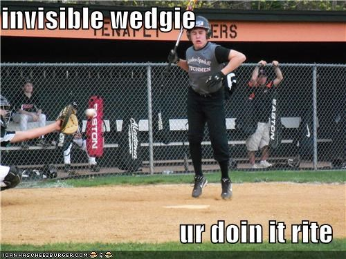 baseball derp invisible Sportderps sports ur doin it rite wedgie - 4134891008
