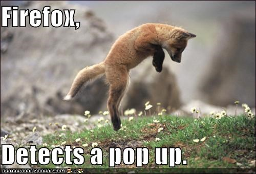 Firefox,  Detects a pop up.