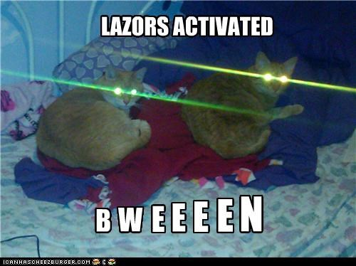 LAZORS ACTIVATED B W E E E E N