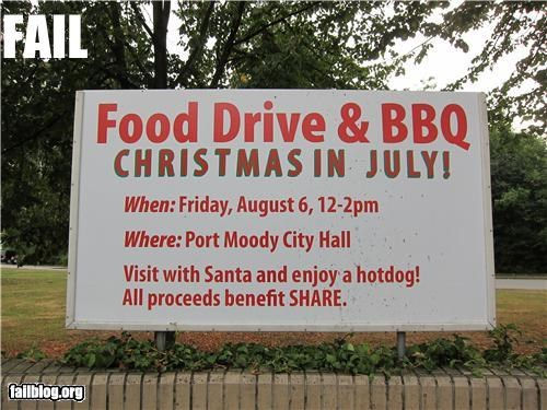 bbq,christmas,date,failboat,food,g rated,july,santa,sign