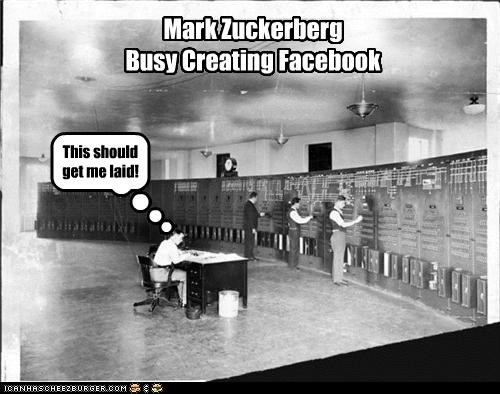 Mark Zuckerberg Busy Creating Facebook This should get me laid!